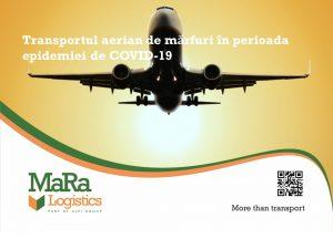 Facilitarea operațiunilor de transport aerian de mărfuri în perioada epidemiei de COVID-19